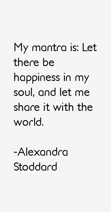 AS-My mantra is let there be happiness
